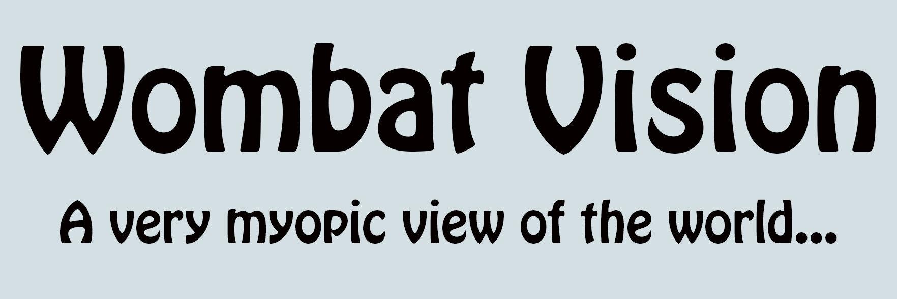 Wombat Vision: